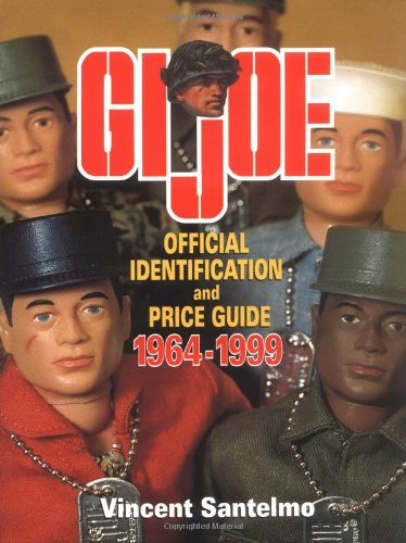 GI Joe Official Identification & Price Guide: 1964-1999 (Collectibles) PDF