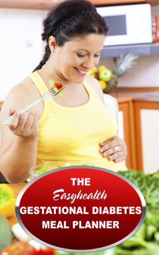Gestational Diabetes Diet Menus-Menu Me! by Easyhealth Nutrition