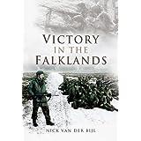 VICTORY IN THE FALKLANDS: Falklands War ~ Nicholas Van der Bijl