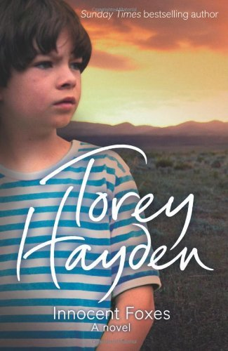 innocent-foxes-a-novel-by-torey-hayden-29-sep-2011-paperback