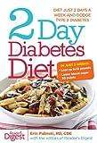 2-Day Diabetes Diet: Diet Just 2 Days a