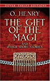 The Gift of the Magi and Other Short Stories (Dover Thrift Editions)