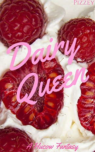 dairy-queen-a-hucow-fantasy-english-edition