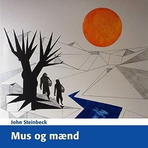 Mus og Mænd [Of Mice and Men] | [John Steinbeck]