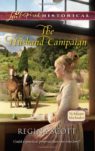 Image of The Husband Campaign (Love Inspired Historical\The Master Matchmakers)