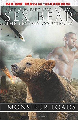Sex Bear: The Legend Continues