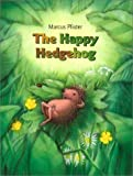 The happy hedgehog (0439239044) by Pfister, Marcus