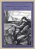 Arthur Boyd Houghton: Introduction and check-list of the artist's work (0901486914) by Hogarth, Paul