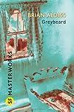 Greybeard (S.F. Masterworks) (0575071133) by Aldiss, Brian Wilson