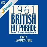 1961 British Hit Parade: Part 1