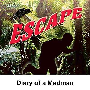 Escape: Diary of a Madman Radio/TV Program