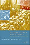 Osiris, Volume 21: Global Power Knowledge: Science and Technology in International Affairs