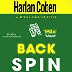Back Spin (       UNABRIDGED) by Harlan Coben Narrated by Jonathan Marosz
