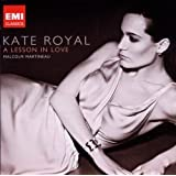 Kate Royal - A Lesson In Loveby Malcolm Martineau Kate...