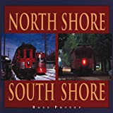 img - for North Shore South Shore book / textbook / text book