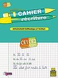 CAHIER D ECRITURE CE