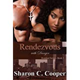 Rendezvous with Danger (Reunited Series Book 2) ~ Sharon C. Cooper