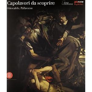 Capolavori Da Scoprire: Odescalchi, Pallavicini (2006)