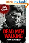 Dead Men Walking (True Crime)
