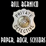 Paper, Rock, Scissors: Cooper Collection, Book 24 (       UNABRIDGED) by Bill Bernico Narrated by Sam Harrison