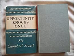 Opportunity knocks but once