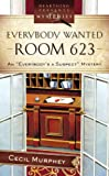 Everybody Wanted Room 623: Everybody's a Suspect Mystery Series #2 (Heartsong Presents Mysteries #19)