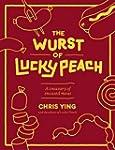 The Wurst of Lucky Peach: A Treasury...