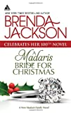 A Madaris Bride for Christmas (Harlequin Kimani Arabesque\Madaris Family Saga)