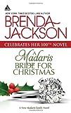 A Madaris Bride for Christmas (Harlequin Kimani Arabesque) (0373091435) by Jackson, Brenda