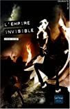 echange, troc Jérôme Noirez - L'Empire invisible