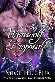 The Werewolf Proposal (Werewolf Romance)