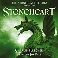 Stoneheart: The Stoneheart Trilogy, Book One (       UNABRIDGED) by Charlie Fletcher Narrated by Jim Dale