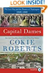 Capital Dames LP: The Civil War and t...