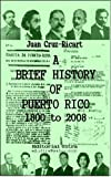 A Brief History of Puerto Rico 1800 to 2008