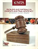 Problems and Materials in Evidence and Trial Advocacy (Problems, Volume II)