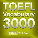 Official TOEFL Vocabulary 3000: Become a True Master of TOEFL Vocabulary... Quickly and Effectively! (       UNABRIDGED) by  Official Test Prep Content Team Narrated by Jared Pike, Daniela Dilorio