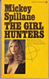 The Girl Hunters (0451022661) by Spillane, Mickey
