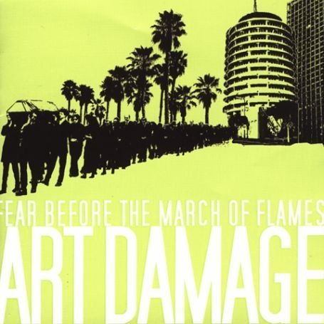 Fear Before the March of Flames - Art Damage - Zortam Music