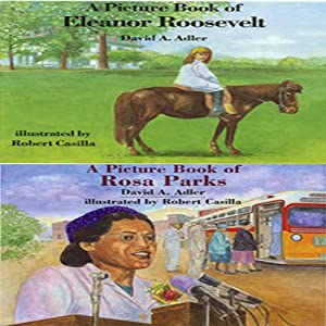 'A Book of Eleanor Roosevelt' and 'A Book of Rosa Parks' | [David A. Adler]