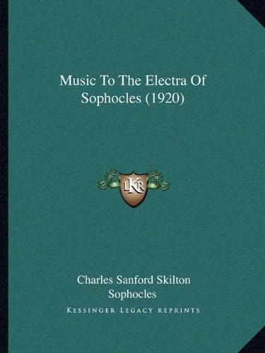 Music to the Electra of Sophocles (1920)