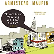 Further Tales of the City: Tales of the City, Book 3 | [Armistead Maupin]