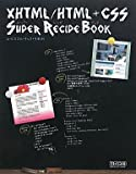 XHTML/HTML+CSSスーパーレシピブック