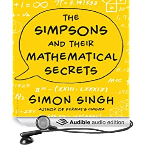 The Simpsons and Their Mathematical Secrets (Unabridged)