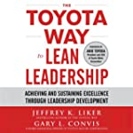 The Toyota Way to Lean Leadership: Ac...