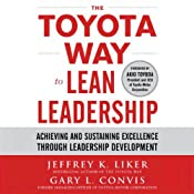 Hörbuch The Toyota Way to Lean Leadership: Achieving and Sustaining Excellence Through Leadership Development