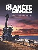 La Planète des Singes, toute l'histoire d'une saga culte