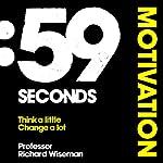 59 Seconds: Motivation | Richard Wiseman