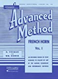 Rubank Advanced Method - French Horn in F or E-flat, Vol. 1 (Rubank Educational Library)