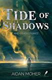 Tide of Shadows and Other Stories