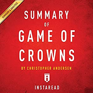 Summary of Game of Crowns by Christopher Andersen | Includes Analysis Audiobook